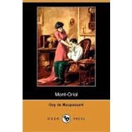 Mont-oriol by Maupassant, Guy de, 9781409953609