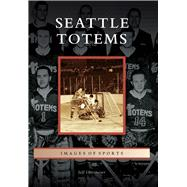 Seattle Totems by Obermeyer, Jeff, 9781467133609