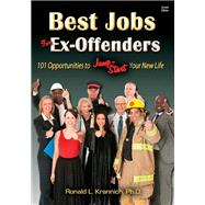 Best Jobs for Ex-Offenders by Krannich, Ronald L., Ph.D., 9781570233609