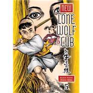New Lone Wolf and Cub 5 by Koike, Kazuo; Mori, Hideki, 9781616553609