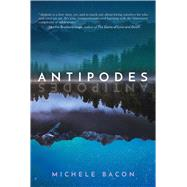 Antipodes by Bacon, Michele, 9781510723610