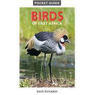 Pocket Guide Birds of East Africa by Richards, Dave, 9781775843610