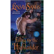 Falling for the Highlander by Sands, Lynsay, 9780062273611