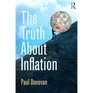 The Truth about Inflation by Donovan; Paul, 9781138023611