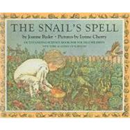The Snail's Spell by Ryder, Joanne, 9780812463613
