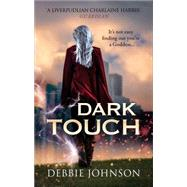 Dark Touch by Johnson, Debbie, 9780091953614