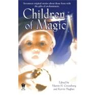 Children of Magic by Greenberg, Martin H.; Hughes, Kerrie, 9780756403614