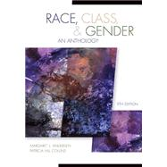 Race, Class, & Gender An Anthology by Andersen, Margaret L.; Hill Collins, Patricia, 9781305093614