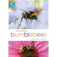 RSPB Spotlight Bumblebees by Comont, Richard, 9781472933614