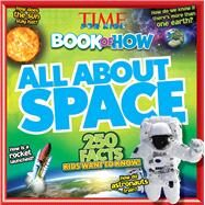 Time For Kids Book of How: All About Space by Editors of TIME For Kids Magazine, 9781618933614
