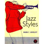 Jazz Styles with CD set by Gridley, Mark C., 9780205253616