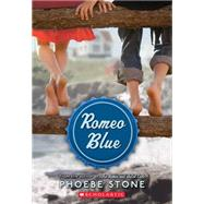 Romeo Blue by Stone, Phoebe, 9780545443616
