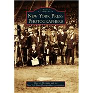 New York Press Photographers by Hermann, Marc A.; New York Press Photographers Association, 9781467133616