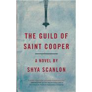 The Guild of Saint Cooper by Scanlon, Shya, 9781936873616
