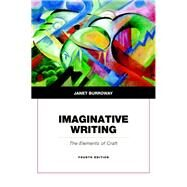 Imaginative Writing Plus 2014 MyLiteratureLab -- Access Card Package by Burroway, Janet, 9780321993618