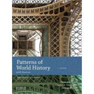Patterns of World History Volume Two: From 1400 with Sources by von Sivers, Peter; Desnoyers, Charles A.; Stow, George B., 9780190693619