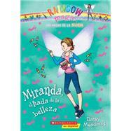 Las hadas de la moda #1: Miranda, el hada de la belleza by Meadows, Daisy, 9780545723619