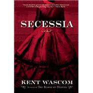 Secessia by Wascom, Kent, 9780802123619