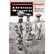 African Women: A Modern History