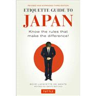Etiquette Guide to Japan by De Mente, Boye; Botting, Geoff, 9784805313619