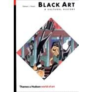 Black Art/Culture Hist Woa 2E Pa by Powell,Richard J., 9780500203620