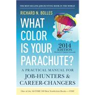 What Color Is Your Parachute? 2014 by BOLLES, RICHARD N., 9781607743620
