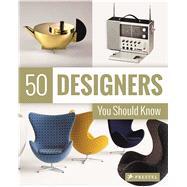 50 Designers You Should Know by Hellmann, Claudia; Kozel, Nina; Duchting, Hajo, 9783791383620