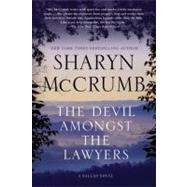 The Devil Amongst the Lawyers A Ballad Novel by McCrumb, Sharyn, 9780312573621