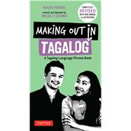 Making Out in Tagalog by Perdon, Renato; Gasmen, Imelda F., 9780804843621