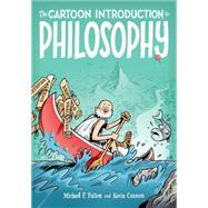 The Cartoon Introduction to Philosophy by Patton, Michael F.; Cannon, Kevin; Cannon, Kevin, 9780809033621