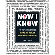 Now I Know by Lewis, Dan, 9781440563621