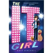 The It Girl by Birchall, Katy, 9781481463621