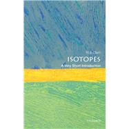 Isotopes: A Very Short Introduction by Ellam, Rob, 9780198723622