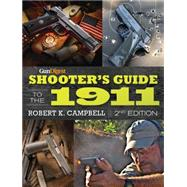 Gun Digest Shooter's Guide to the 1911 by Campbell, Robert K., 9781440243622