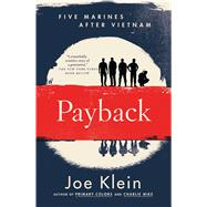 Payback Five Marines After Vietnam by Klein, Joe, 9781451683622