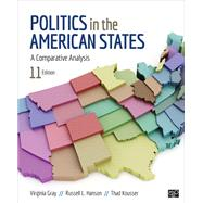 Politics in the American States by Gray, Virginia; Hanson, Russell L.; Kousser, Thad, 9781506363622