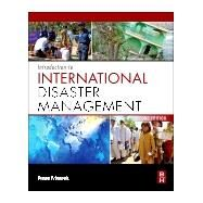 Introduction to International Disaster Management 9780128103623N