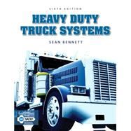 Heavy Duty Truck Systems by Bennett, Sean, 9781305073623