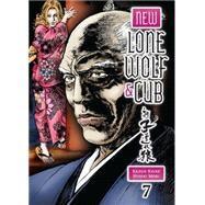New Lone Wolf and Cub Volume 7 by KOIKE, KAZUOMORI, HIDEKI, 9781616553623