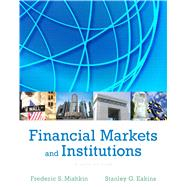 Financial Markets and Institutions, 8/e by MISHKIN; EAKINS, 9780133423624