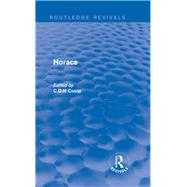 Horace (Routledge Revivals) by C.D.N.; Costa, 9780415743624