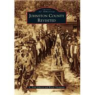 Johnston County Revisited by Johnson, K. Todd; Thompson, Windy, 9781467123624