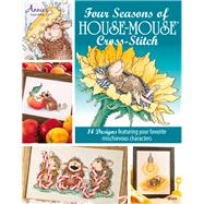 Four Seasons of House-mouse Cross-stitch by House-Mouse Designs; Pope, Sharon (CON), 9781573673624