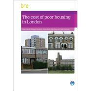The Cost of Poor Housing in London by Garrett,Helen, 9781848063624