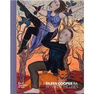 Eileen Cooper: Between the Lines by Gayford, Martin; Lee, Sara, 9781907533624