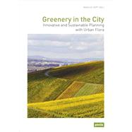 Greenery in the City / Grun in der Stadt by Zepf, Marcus, 9783868593624
