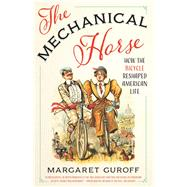 The Mechanical Horse by Guroff, Margaret, 9780292743625