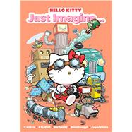 Hello Kitty: Just Imagine by Monlongo, Jorge ; Monlongo, Jorge, 9781421573625