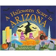 A Halloween Scare in Arizona by James, Eric; Le Ray, Marina, 9781492623625
