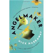 Angelmaker by HARKAWAY, NICK, 9780307743626